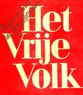 Alles van Het Vrije Volk (1945-1991) komt online beschikbaar